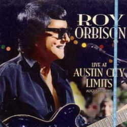 ROY ORBISON LIVE AT AUSTIN CITY LIMITS AUG-1982