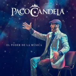 CD PACO CANDELA -EL PODER DE LA MUSICA-