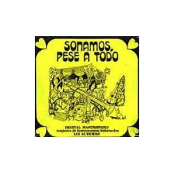 CD LES LUTHIERS -SONAMOS PESE A TODO-