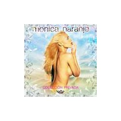 CD MONICA NARANJO -COLECCIÓN PRIVADA- GRANDES EXITOS & REMIXES