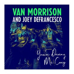 CD VAN MORRISON -You're driving me crazy -