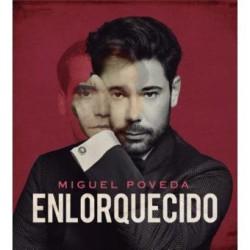 CD MIGUEL POVEDA -ENLORQUECIDO-
