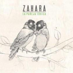 CD ZAHARA -LA PAREJA TOXICA-