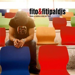 CD FITO & FITIPALDIS -POR LA BOCA MUERE EL PEZ-