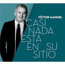 CD VICTOR MANUEL -CASI NADA ESTÁ EN SU SITIO-
