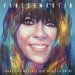 CD VANESA MARTIN -Todas las Mujeres que habitan en Mí-
