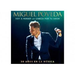 MIGUEL POVEDA - EL TIEMPO PASA VOLANDO - 30 AÑOS EN LA MUSICA - 2CDS [CD]