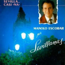 CD MANOLO ESCOBAR -Por Sevillanas-