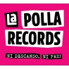 CD LA POLLA RECORDS -NI DESCANSO, NI PAZ!