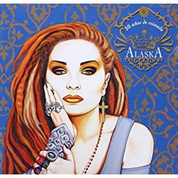 CD ALASKA -30 AÑOS DE REINADO-