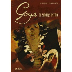 GOYA LO SUBLIME TERRIBLE
