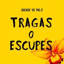 CD JARABE DE PALO -TRAGAS O ESCUPES-